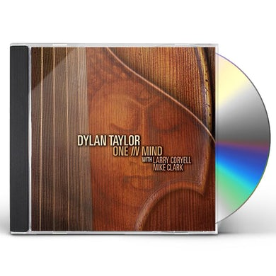 Dylan Taylor ONE IN MIND CD