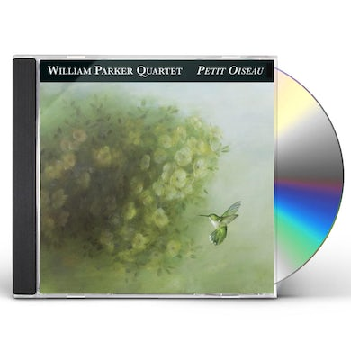 William Parker PETIT OISEAU CD