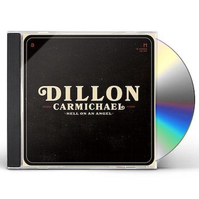 Dillon Carmichael Hell On An Angel CD