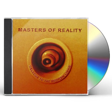 Masters Of Reality WELCOME TO THE WESTERN LODGE CD