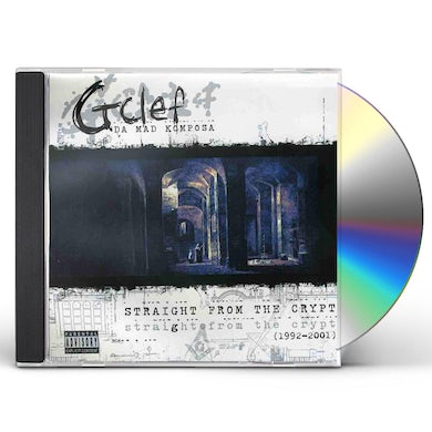 G-Clef Da Mad Komposa STRAIGHT FROM THE CRYPT (1992-2001) CD
