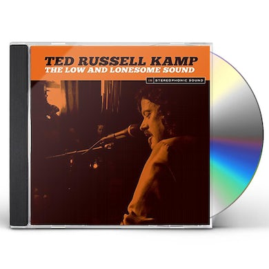 Ted Russell Kamp LOW & LONESOME SOUND CD