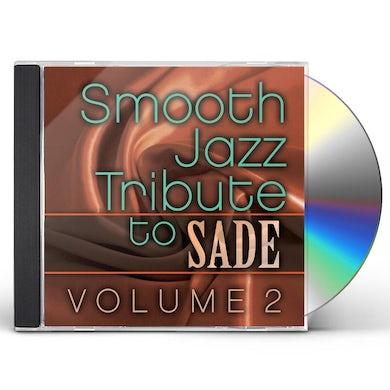 Smooth Jazz All Stars SADE SMOOTH JAZZ TRIBUTE VOL. 2 CD
