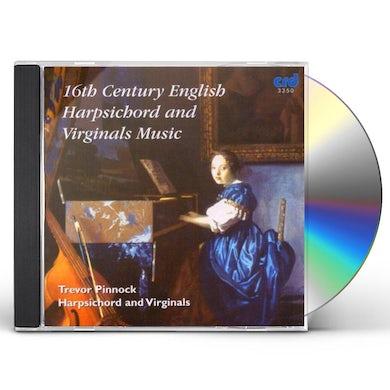 Trevor Pinnock 16TH CENTURY ENGLISH HARPSICHORD & VIRGINALS MUSIC CD