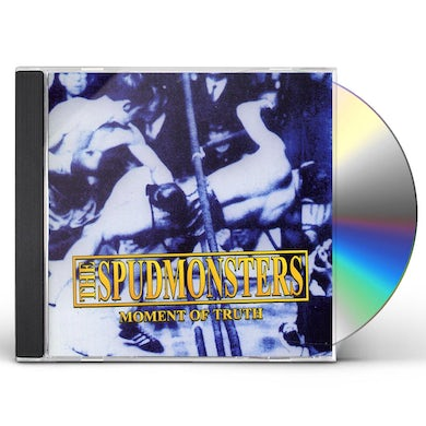 Spudmonsters MOMENT OF TRUTH CD