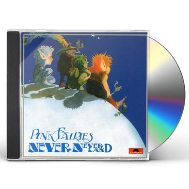 Pink Fairies NEVERNEVERLAND CD