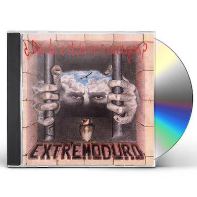 EXTREMODURO DONDE ESTAN MIS AMIGOS CD