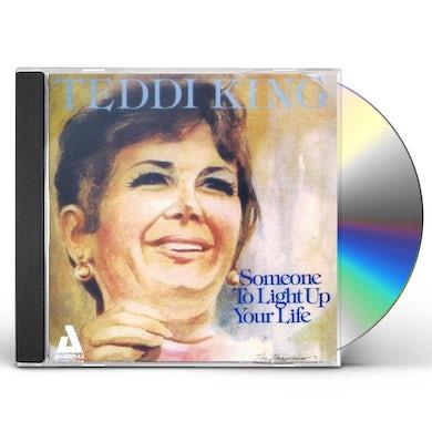 Teddi King SOMEONE TO LIGHT UP YOUR LIFE CD