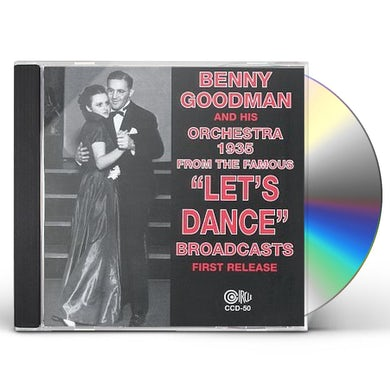 Benny Goodman 1935 FROM THE FAMOUS LET'S DANCE BROADCASTS CD