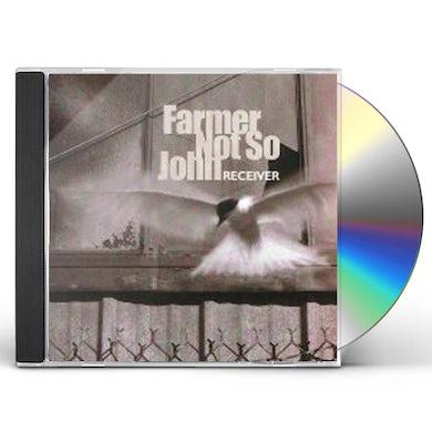 Farmer Not So John RECEIVER CD