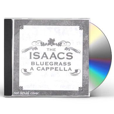 Isaacs BLUEGRASS: CAPPELLA CD