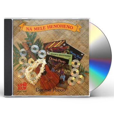 Dennis Pavao NA MELE HENOHENO CD