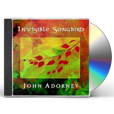 John Adorney INVISIBLE SONGBIRD CD