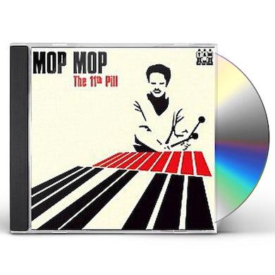 Mop Mop THE 11TH PILL CD