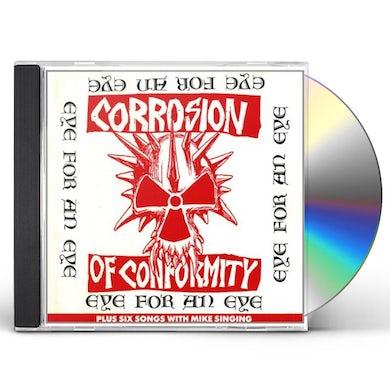Corrosion Of Conformity EYE FOR AN EYE CD
