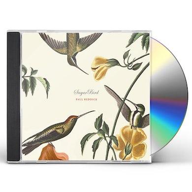 Paul Reddick SUGARBIRD CD