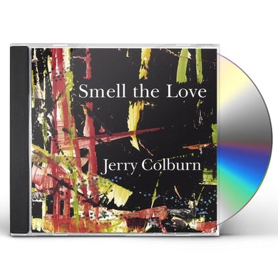 Jerry Colburn SMELL THE LOVE CD