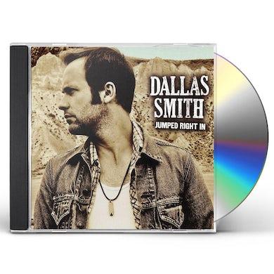 Dallas Smith JUMPED RIGHT IN CD