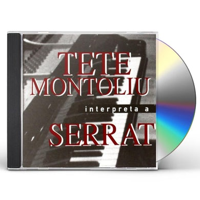 Tete Montoliu INTERPRETA A SERRAT CD
