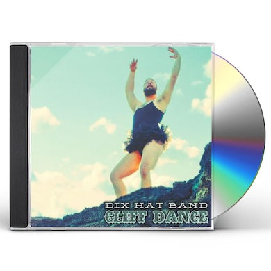 Dix Hat Band CLIFF DANCE CD
