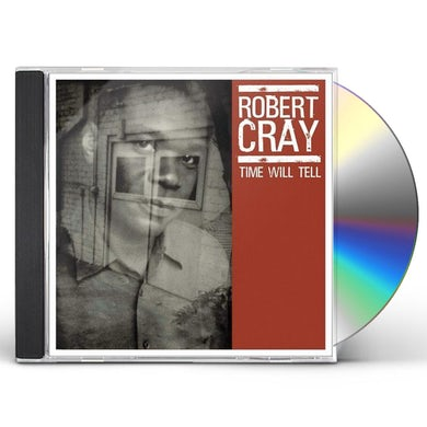 Robert Cray TIME WILL TELL CD
