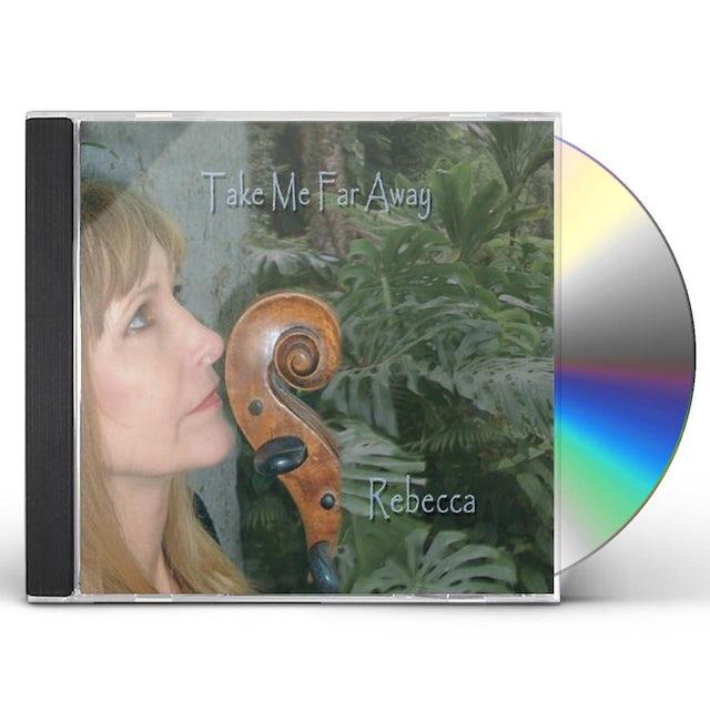Rebecca TAKE ME FAR AWAY CD