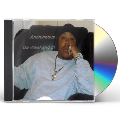 Anonymous DA WEEKEND CD