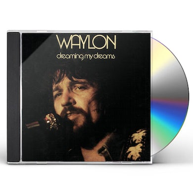 Waylon Jennings DREAMING MY DREAMS CD