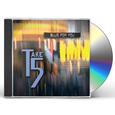 Take 5 BLUE FOR YOU CD