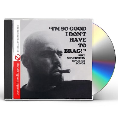 Shel Silverstein I'M SO GOOD I DON'T HAVE TO BRAG CD