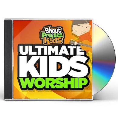 Shout Praises Kids ULTIMATE KIDS WORSHIP CD