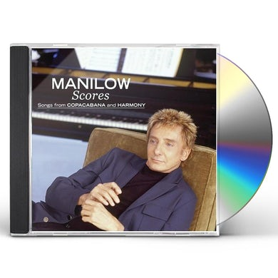 Barry Manilow SCORES - SONGS FROM COPACABANA & HARMONY CD