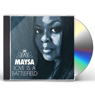 Maysa LOVE IS A BATTLEFIELD CD