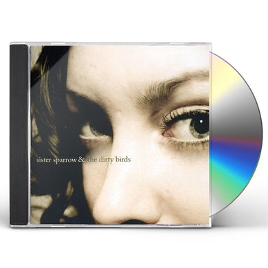 Sister Sparrow and the Dirty Birds CD