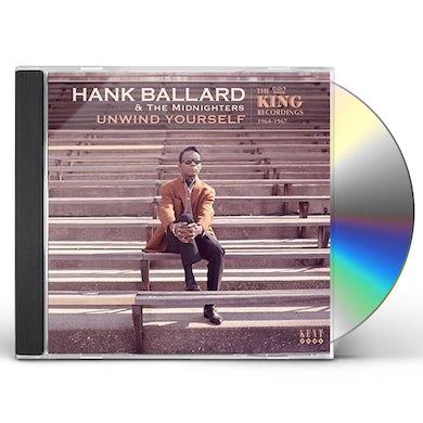 Hank Ballard & The Midnighters UNWIND YOURSELF: KING RECORDINGS 1964-1967 CD