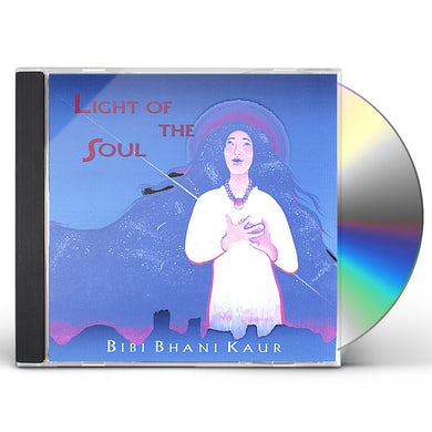 Bibi Bhani Kaur LIGHT OF THE SOUL CD