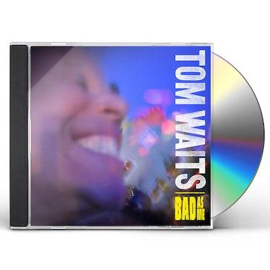 Tom Waits BAD AS ME CD