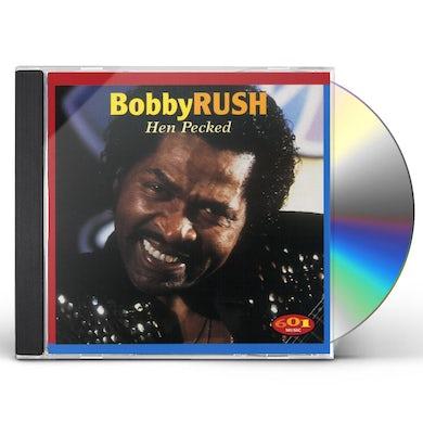 Bobby Rush HEN PECKED CD