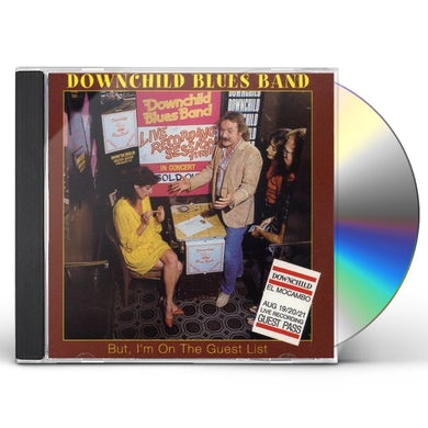 Downchild BUT I'M ON THE GUEST LIST CD