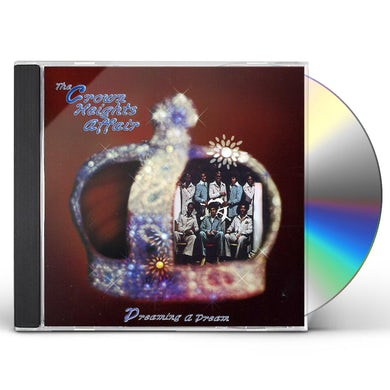 Crown Heights Affair DREAMING A DREAM CD