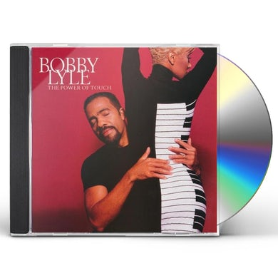 Bobby Lyle POWER OF TOUCH CD