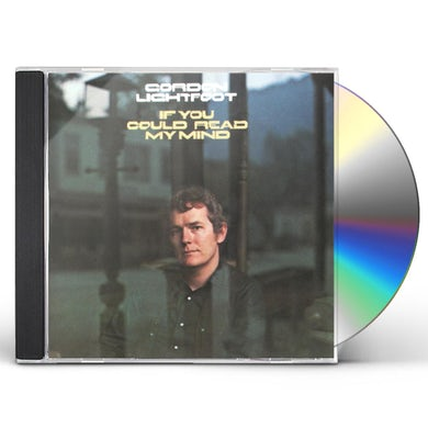 Gordon Lightfoot IF YOU COULD READ MY MIND CD