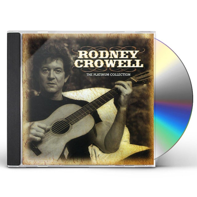 Rodney Crowell PLATINUM COLLECTION CD