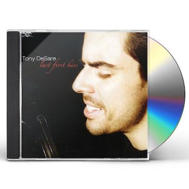Tony DeSare LAST FIRST KISS CD