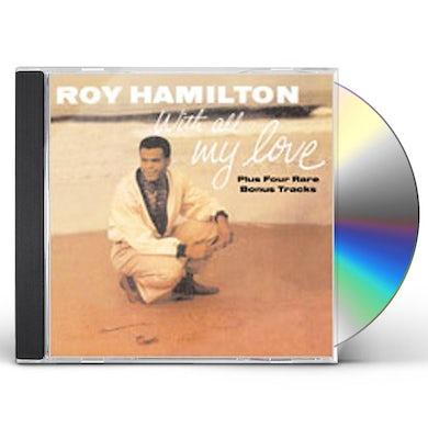 Roy Hamilton WITH ALL MY LOVE CD