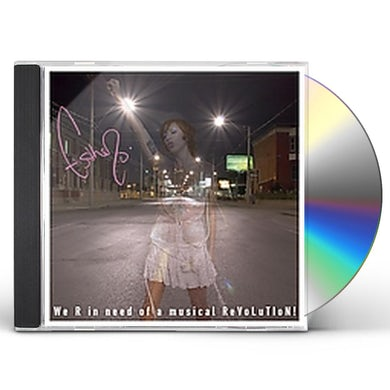 WE R IN NEED OF A MUSICAL REVOLUTION CD