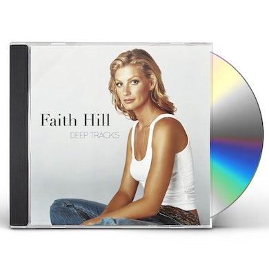 Faith Hill DEEP TRACKS CD