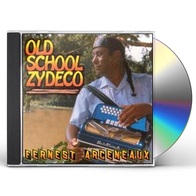 Fernest Arceneaux OLD SCHOOL ZYDECO CD