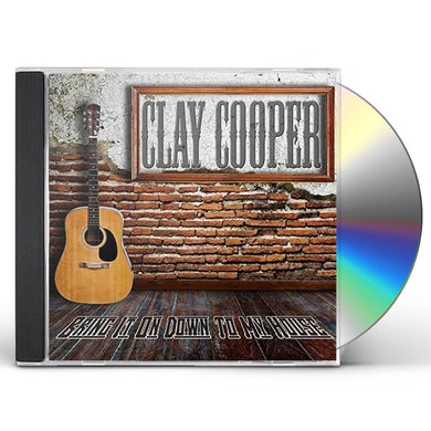 Clay Cooper BRING IT ON DOWN TO MY HOUSE CD