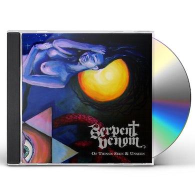 Serpent Venom OF THINGS SEEN & UNSEEN CD